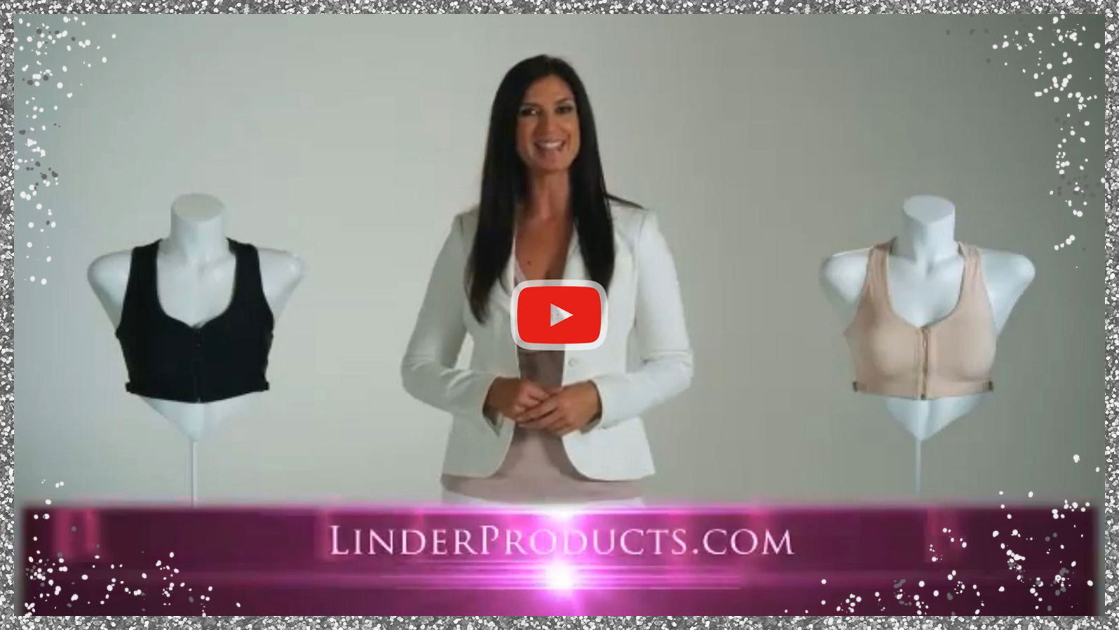 Watch LinderBra™ Video